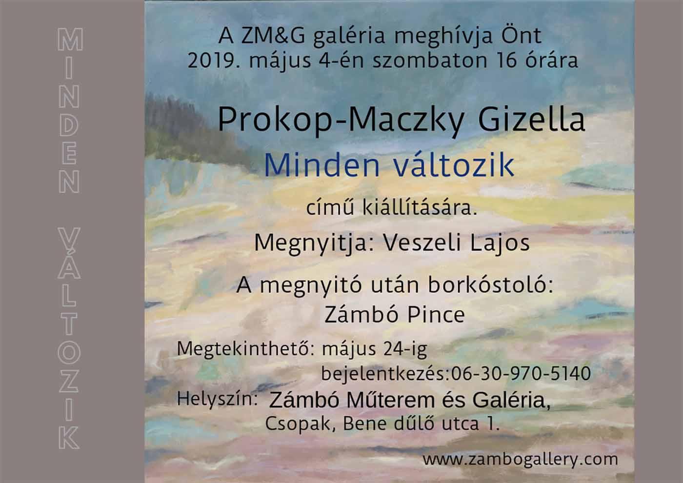 """""""Minden változik"""", ZM&G Galéria, Csopák, Hungary"""
