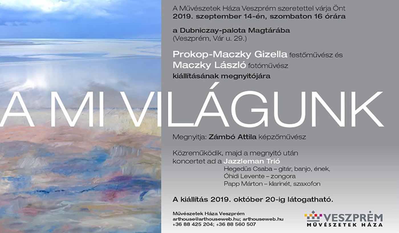 """Dubniczay Palota, Veszprém, Hungary, """"A mi világunk"""" with László Maczky"""